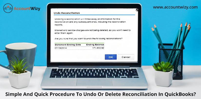 Simple-And-Quick-Procedure-To-Undo-Or-Delete-Reconciliation-In-QuickBooks