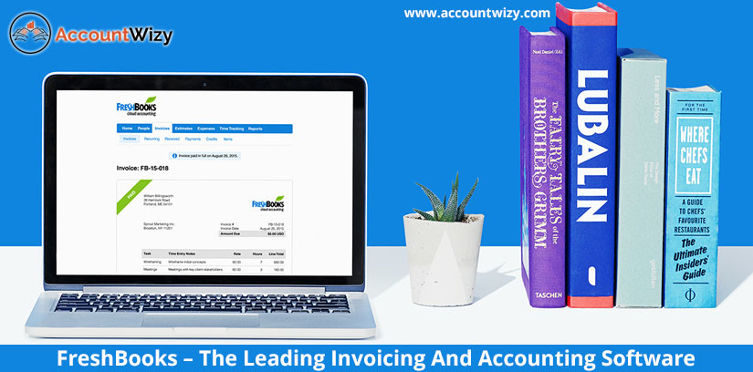 FreshBooks The Leading Invoicing And Accounting Software