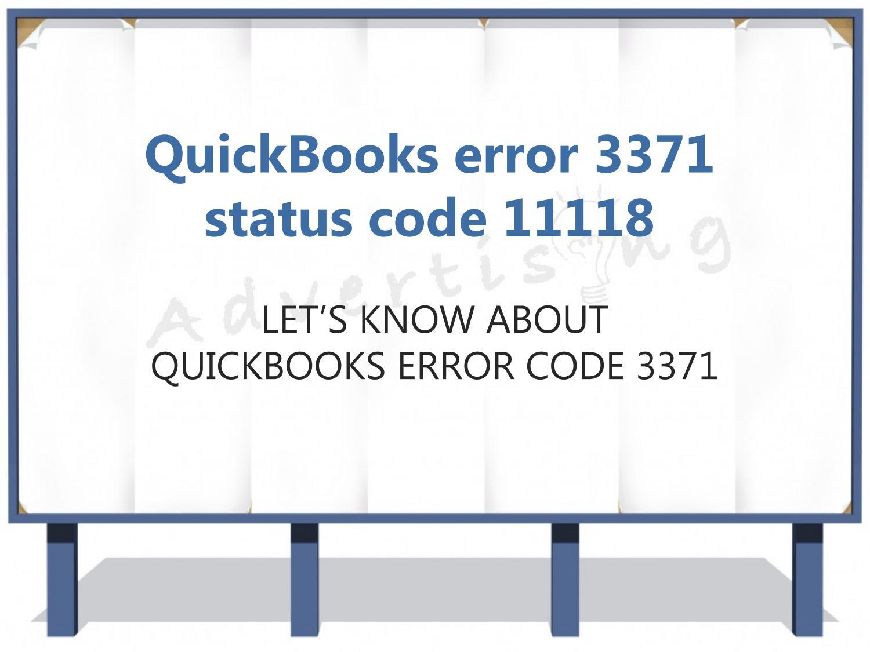 Why Does QuickBooks Error 3371 StatusCode - 11118 Occur?