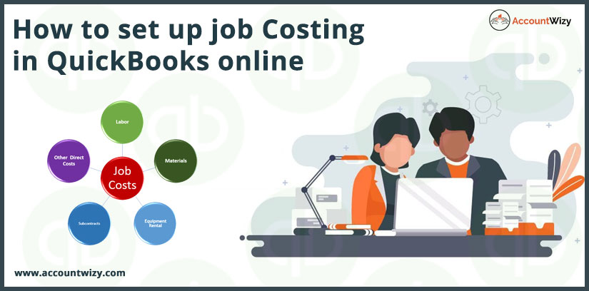 How to set up job Costing in QuickBooks online