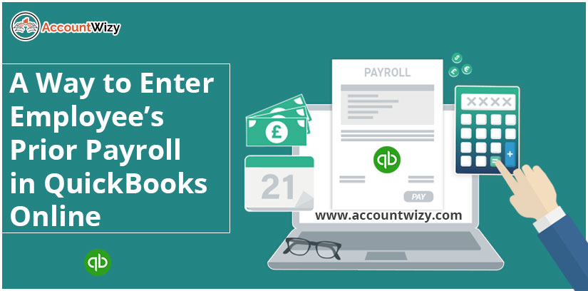 A Way to Enter employee's Prior Payroll in QuickBooks Online