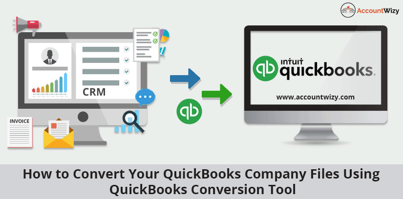 How to Convert Your QB Company Files using QuickBooks Conversion tool