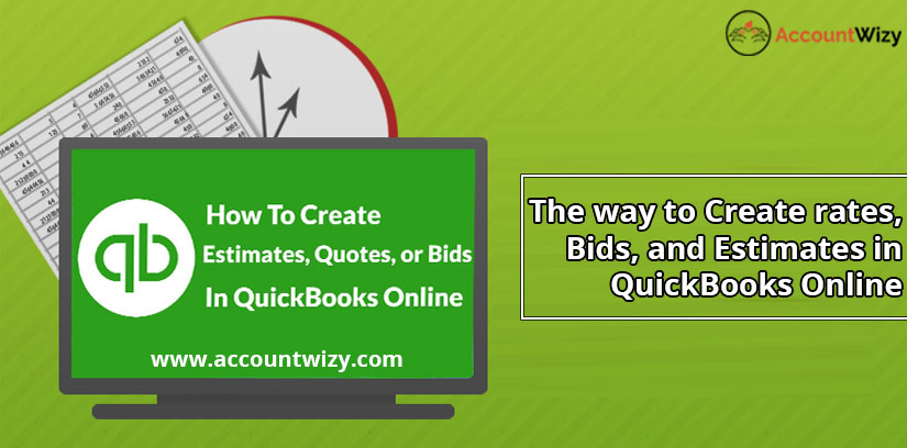 The way to Create rates, Bids, and Estimates in QuickBooks Online
