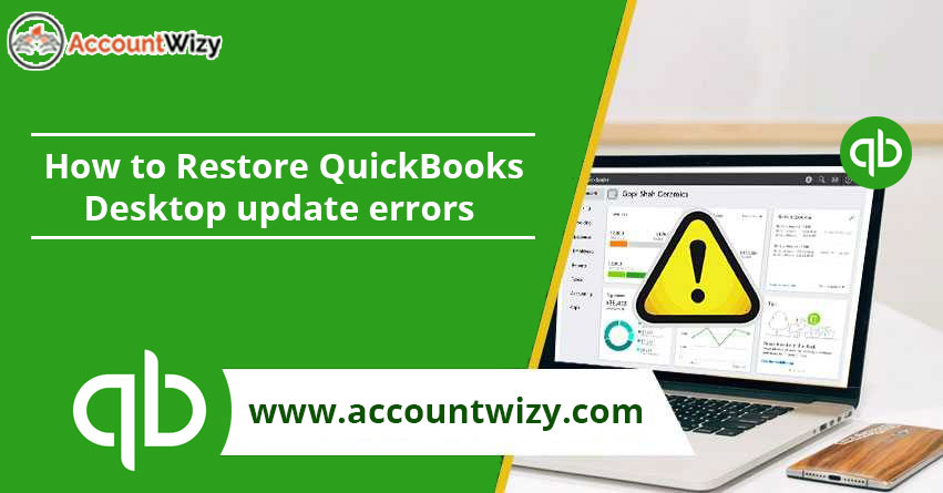 How to Restore QuickBooks Desktop update errors