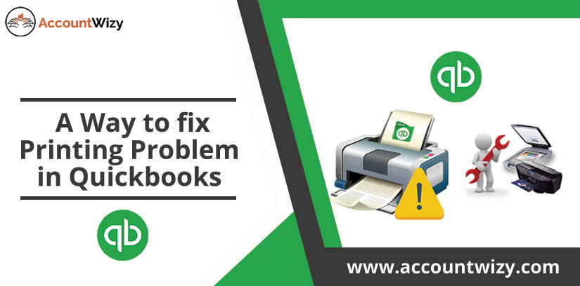 A Way to fix Printing Problem in Quickbooks