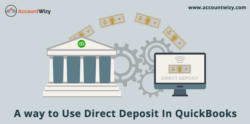 A way to Use Direct Deposit In QuickBooks