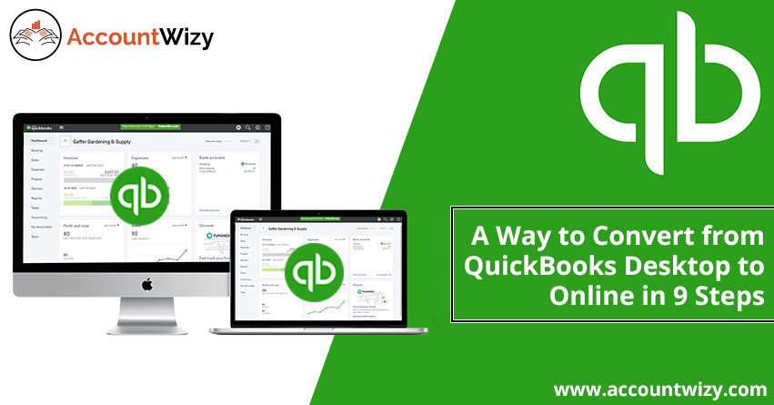 A Way to Convert from QuickBooks Desktop to Online in 9 Steps