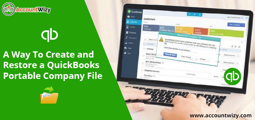 A Way To Create And Restore a QuickBooks portable Company File