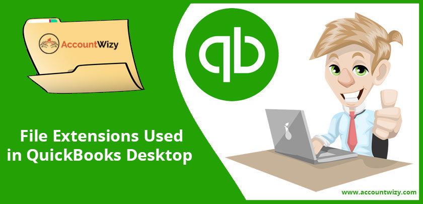 File Extensions used in QuickBooks Desktop – Accountwizy