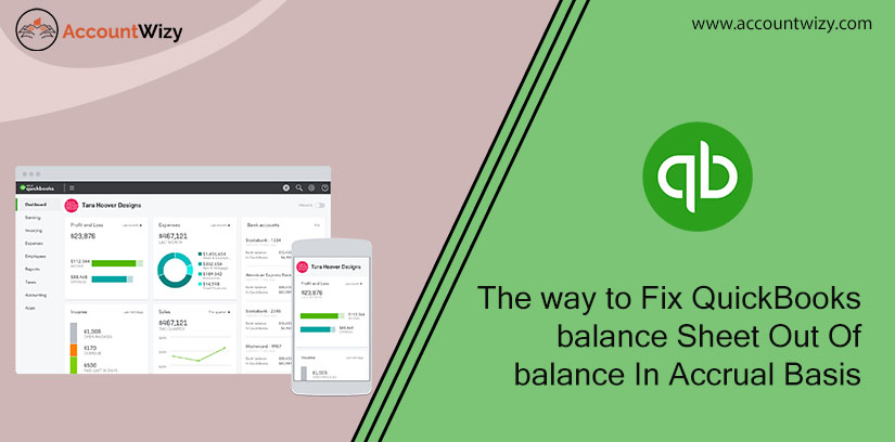The way to Fix QuickBooks balance Sheet Out Of balance In Accrual Basis