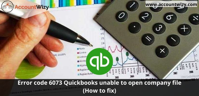 Error code 6073 Quickbooks unable to open company file (How to fix)