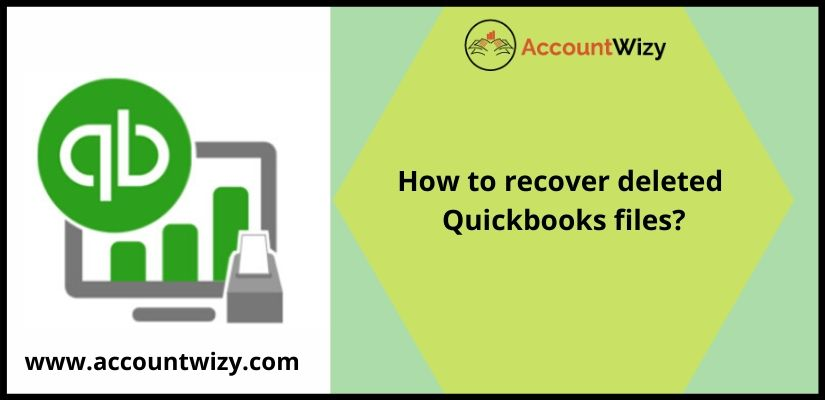 How to recover deleted Quickbooks files?