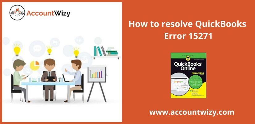 How to resolve QuickBooks Error 15271