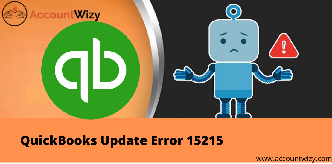 How To Easily Fix The QuickBooks Update Error 15215?