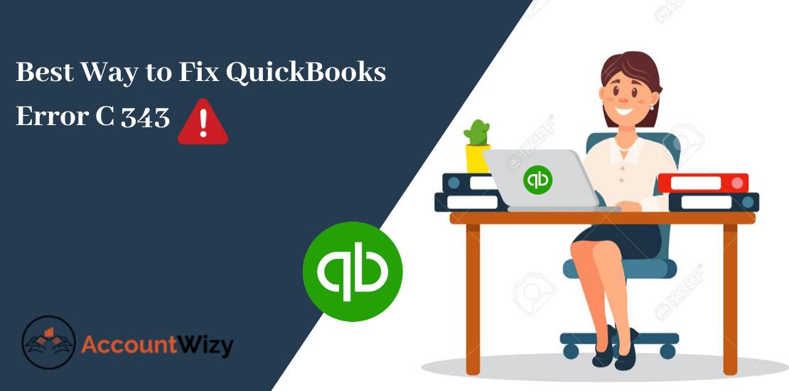 Best Way to Fix QuickBooks Error C 343