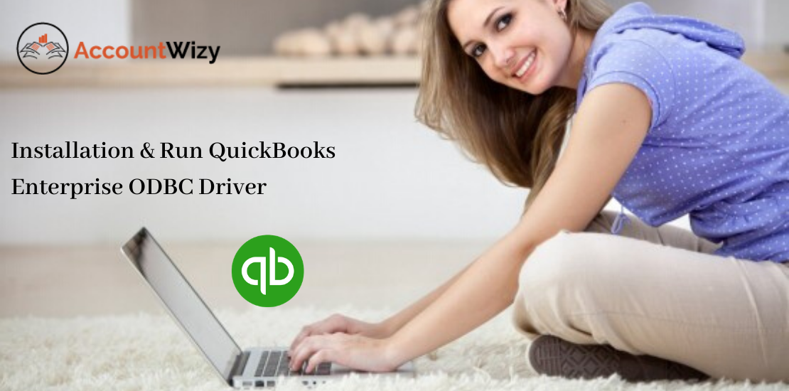 Installation & Run QuickBooks Enterprise ODBC Driver
