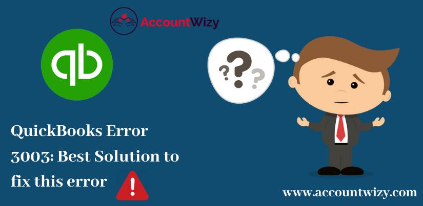 QuickBooks Error 3003_ Best Solution to fix this error