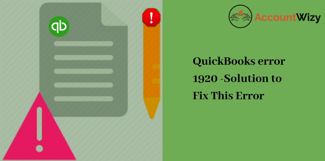 QuickBooks error 1920 -Solution to Fix This Error