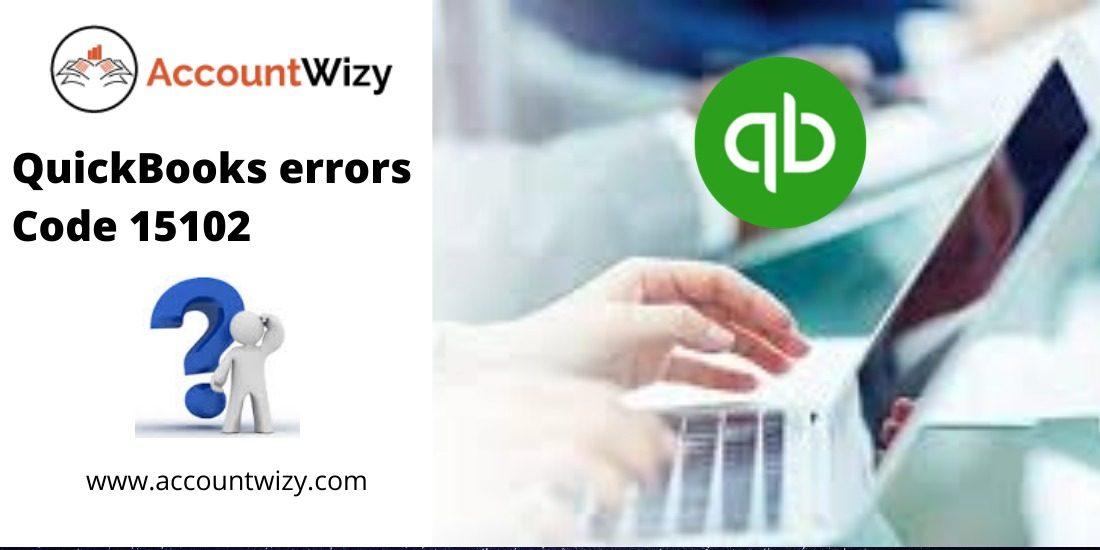 QuickBooks errors Code 15102