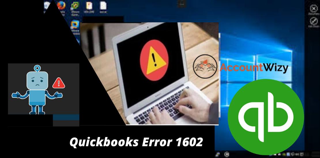 Quickbooks Error 1602