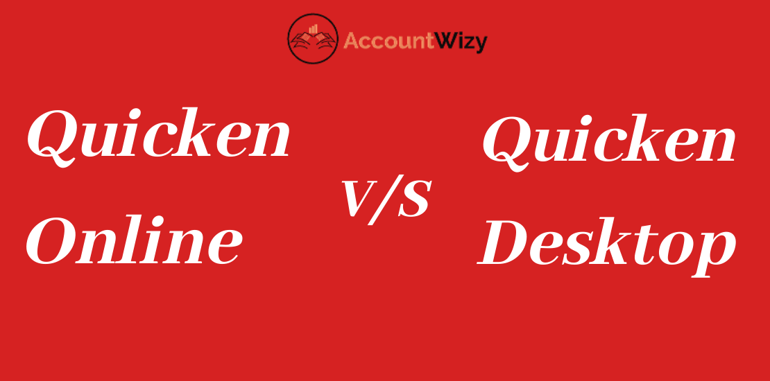 Quicken Online vs Quicken Desktop