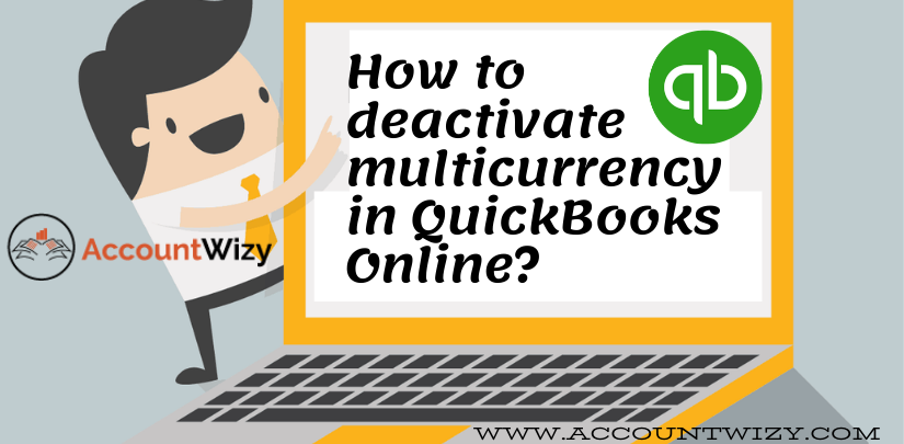 How to deactivate multicurrency in QuickBooks Online_
