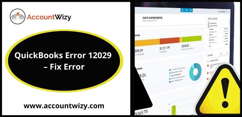 QuickBooks Error 12029 - Fix Error