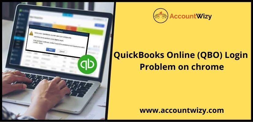 QuickBooks Online (QBO) Login Problem on Chrome