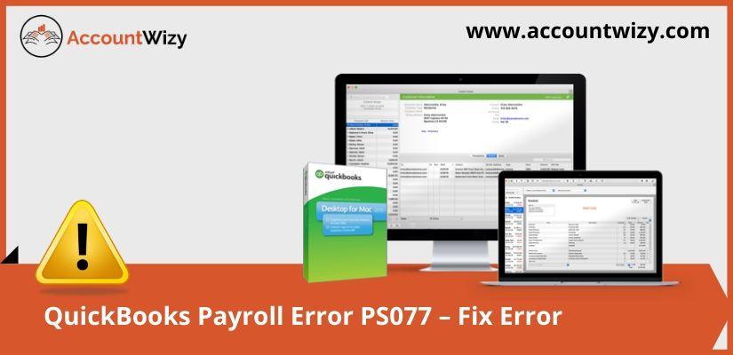 QuickBooks Payroll Error PS077 - Fix Error