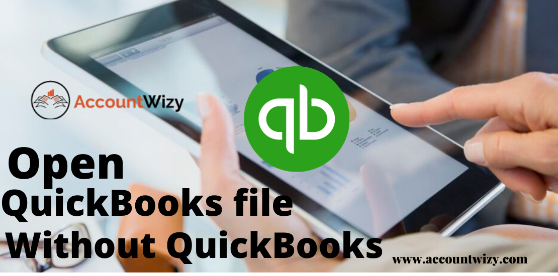 open QuickBooks File without QuickBooks