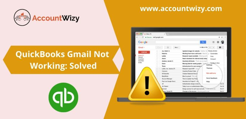 QuickBooks Gmail Not Working: Solved