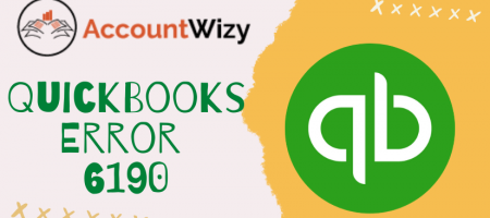 Quickbooks Error 6190: How To Resolve It