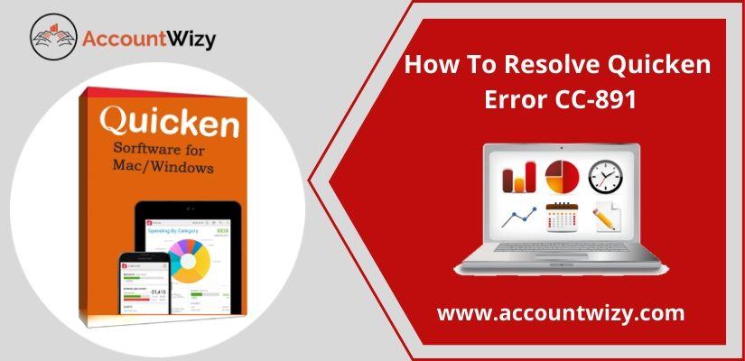 How To Resolve Quicken Error CC-891