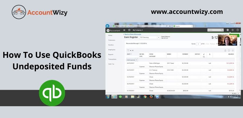 How To Use QuickBooks Undeposited Funds