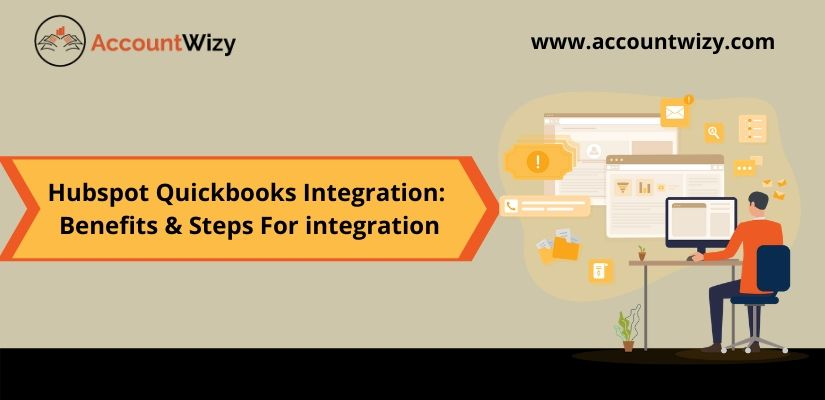 Hubspot Quickbooks Integration: Benefits & Steps For integration