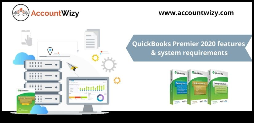 QuickBooks Premier 2020 features & system requirements