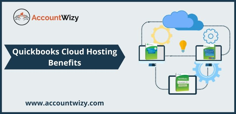 Quickbooks Cloud Hosting Benefits