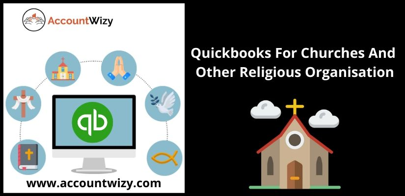 Quickbooks For Churches And Other Religious Organisation
