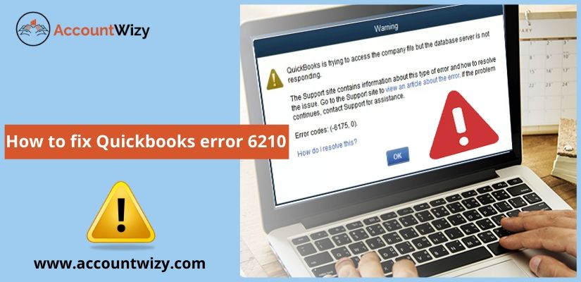 How to fix Quickbooks error 6210