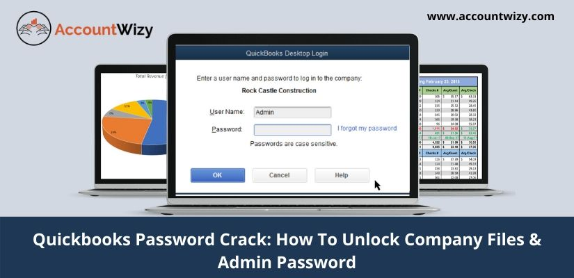 Quickbooks Password Crack How To Unlock Company Files & Admin Password