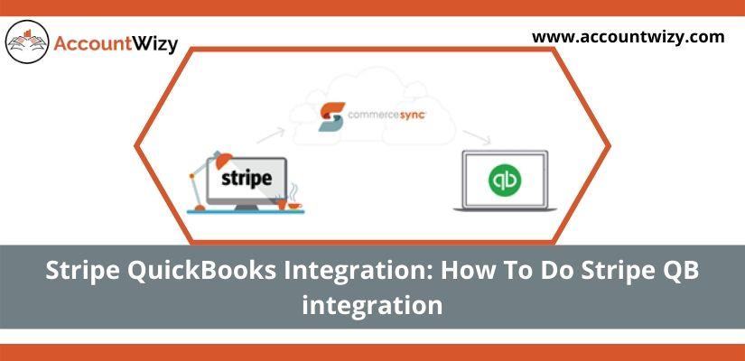 Stripe QuickBooks Integration: How To Do Stripe QB integration
