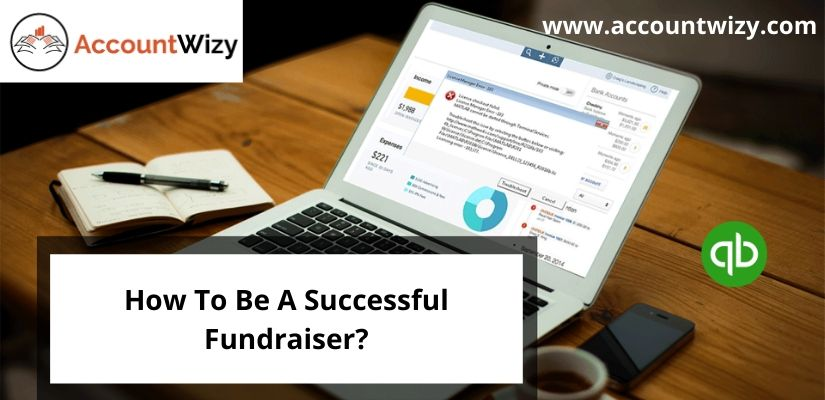 How To Be A Successful Fundraiser?