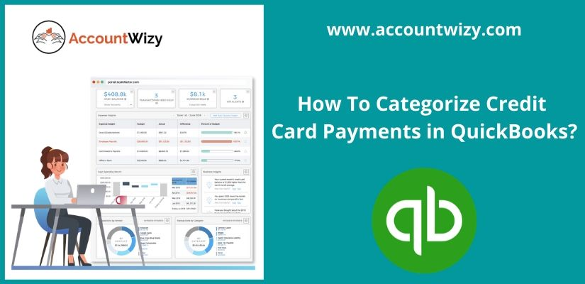 How To Categorize Credit Card Payments in QuickBooks?