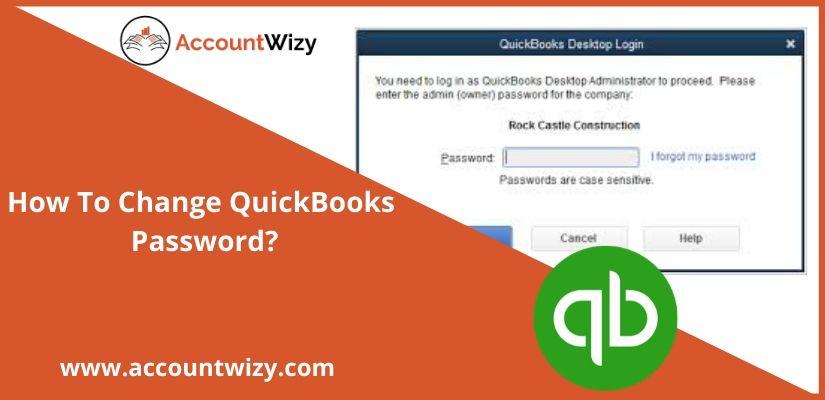 How To Change QuickBooks Password?