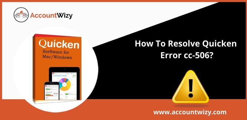 How To Resolve Quicken Error cc-506?