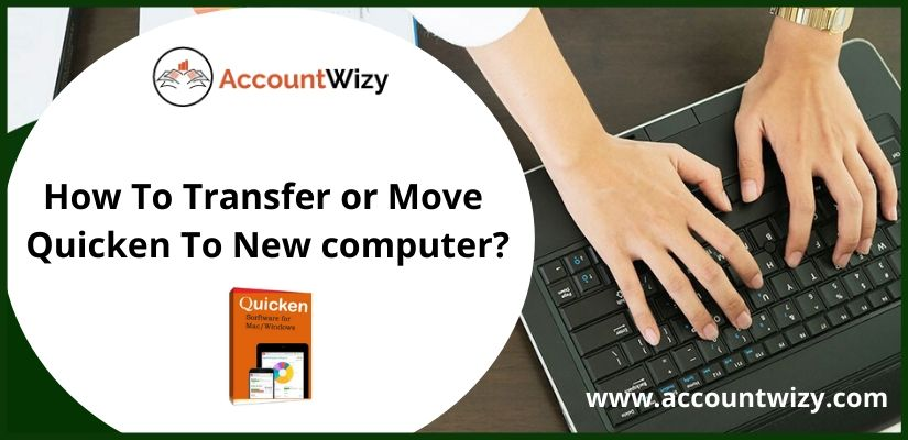 How To Transfer or Move Quicken To New computer?