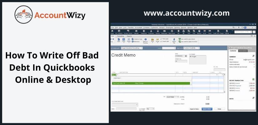 How To Write Off Bad Debt In Quickbooks Online & Desktop