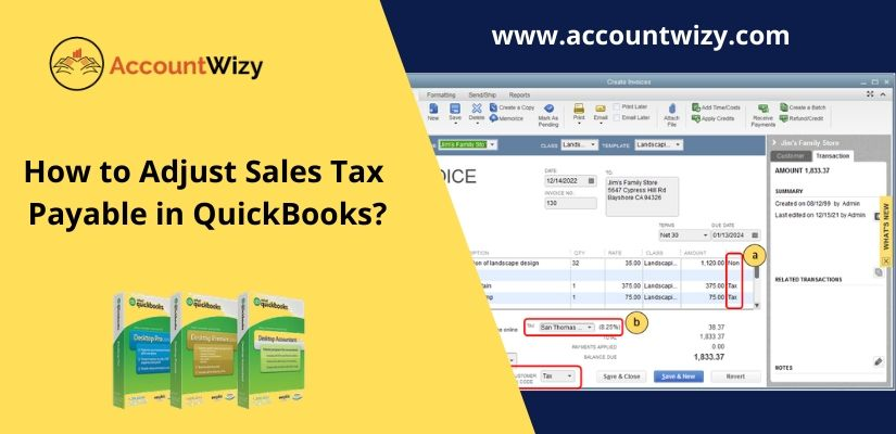 How to Adjust Sales Tax Payable in QuickBooks?