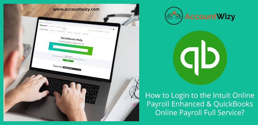 How to Login to the Intuit Online Payroll Enhanced & QuickBooks Online Payroll Full Service?