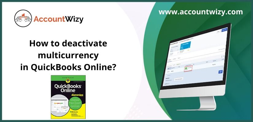 How to deactivate multicurrency in QuickBooks Online?